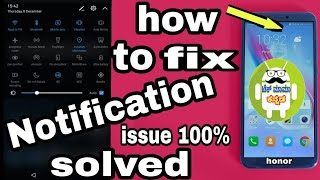 How to fix notification bar swipe down issue in honor 9 lite /7x 100% solution
