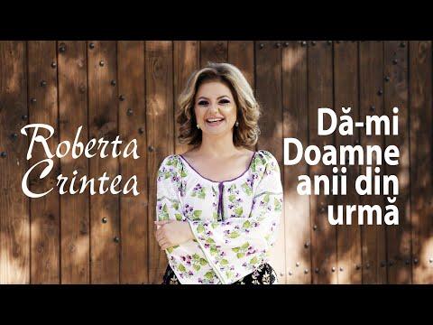 Roberta Crintea - Da-mi Doamne anii din urma - NOU 2019