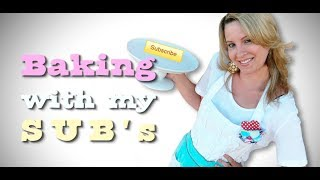 Baking With My Subs Directions 2014 | Come Bake With Me...