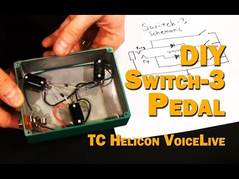DIY Switch-3 Pedal for TC Helicon Voicelive