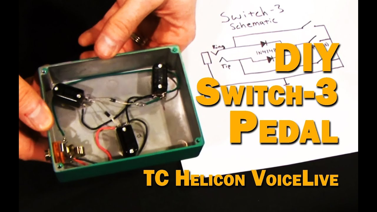Guitar 3 Way Switch Wiring Diagram Diy Switch 3 Pedal For Tc Helicon Voicelive Youtube