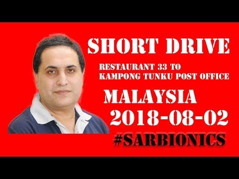 Short Drive From Restaurant 33 To Kampong Tunku Post Office
