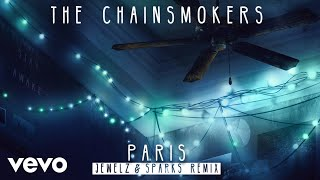 The Chainsmokers Paris (Jewelz & Sparks Remix Audio)