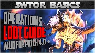 SWTOR Operations Loot Table Guide for Patch 4 0+ | SWTOR Basics Series