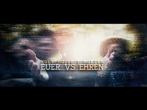 holy modee Y morten - euer vs ehren (straßenvideo)
