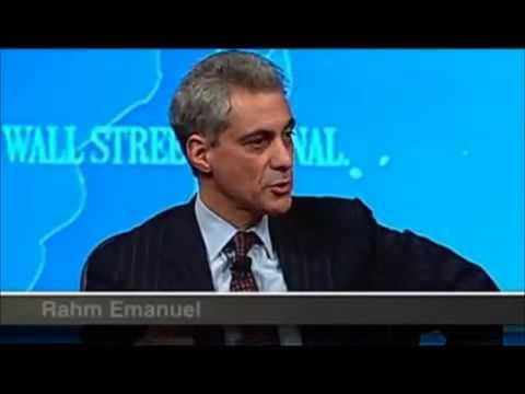 "Rahm Emanuel ""Never Let A Good Crisis Go To Waste"""