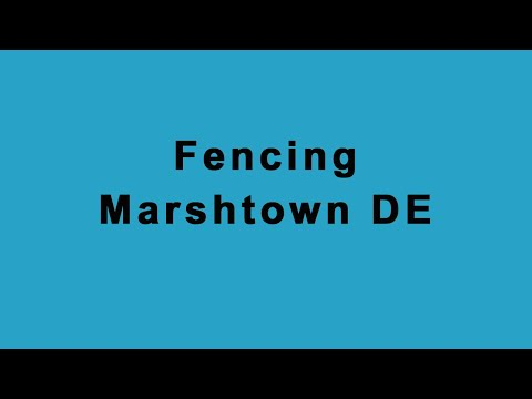 fencing-marshtown-de