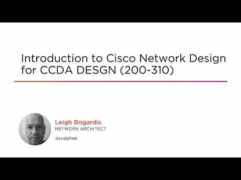 Introduction to Cisco Network Design for CCDA DESGN (200-310