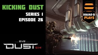 Dust 514 - 026 - Driving the Masses with Explosions - How To Own in Dust 514