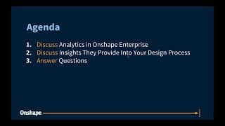 Using Analytics in Onshape Enterprise | Webinar (August 14th, 2018)