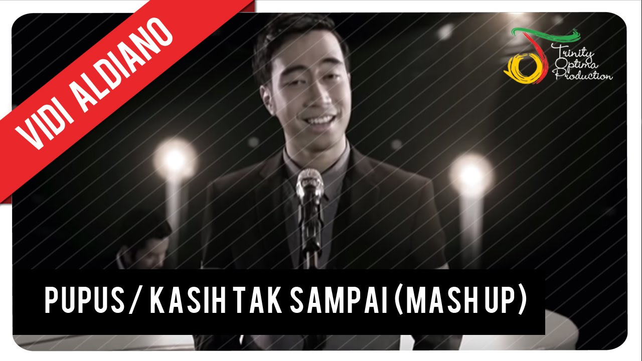 Pupus/ Kasih Tak Sampai (Mash Up) - Vidi Aldiano | Official Video Clip (HD)