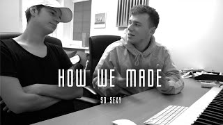 How We Made: So Sexy | In The Studio with Coverrun