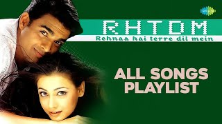 Rehnaa Hai Tere Dil Mein RHTDM Songs [2001] | R Madhavan | Diya Mirza - Bollywood Romantic Songs
