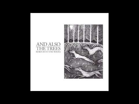 And Also The Trees  Born Into The Waves 2016 post punk  gothic rock  new wave  80s  darkwave