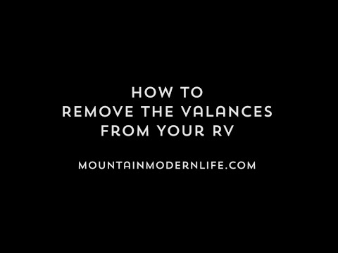 How to Remove the Valances from Your RV