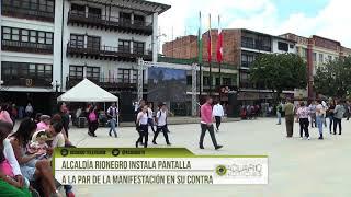 Alcaldía Rionegro instala pantalla a la par de la manifestación en su contra