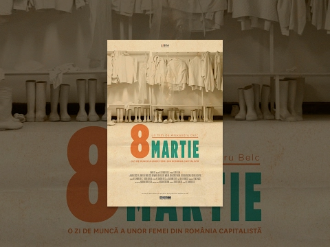 8 Martie | 8th of March | Documentary Film [ENG.SUB] | CINEP