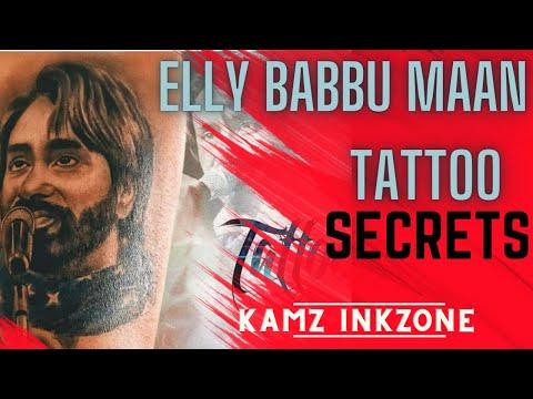 Babbu Maan Tattoo | Elly Mangat  | Kamz Inkzone baby | I M INKED 2017