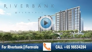 Riverbank Fernvale by UOL | Sengkang Singapore Call +65 98534284