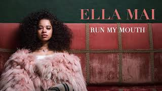 Ella Mai – Run My Mouth (Audio)