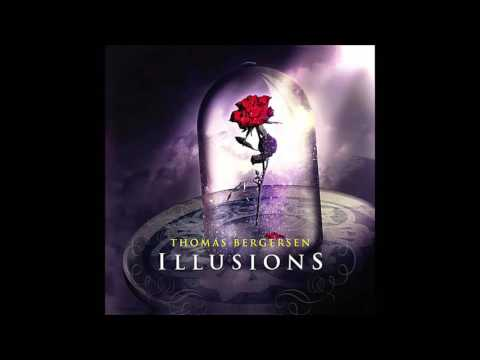 Thomas Bergersen - Illusions (Full Album Mix) [Fan Made]