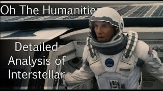 OTH: Detailed Analysis of Interstellar (Feat. Grant Voegtle)