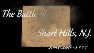 Battle of Short Hills, N.J 6/26/1777 (title teaser)