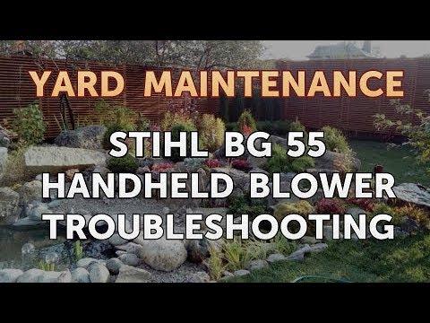 Stihl BG 55 Handheld Blower Troubleshooting