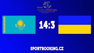 Match review UKRAINE VS KAZAKHSTAN, ROUND 5 (World Futsal Championship 2016)