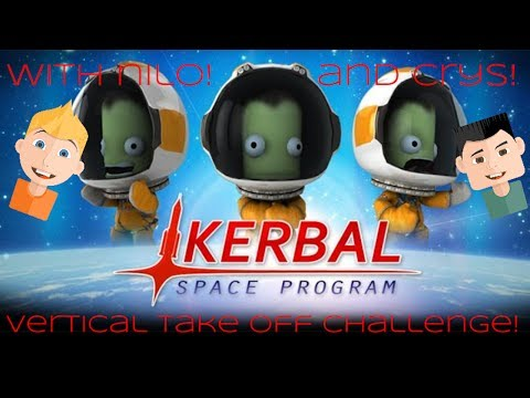KSP Space Plane Vertical Take Off Challenge: With Nilo and Crys