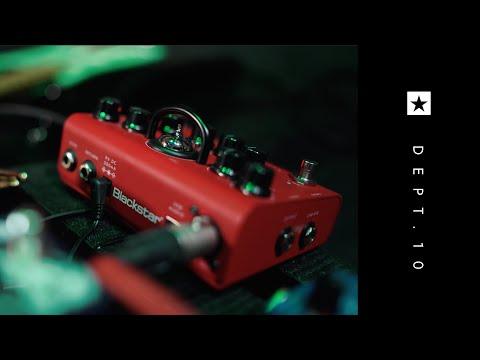 Hear the Dept. 10 Valve Pedals | Dept. 10 | Blackstar