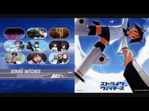 Strike Witches OP ~Watashi ni Dekiru Koto~
