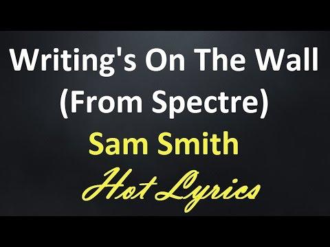 Sam Smith - Writing's On The Wall (James Bond Spectre OST) [Lyrics + Karaoke SingAlong]