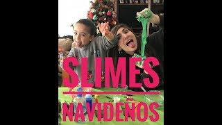 SLIMES NAVIDEÑOS/ NATH CAMPOS Y  LARA CAMPOS
