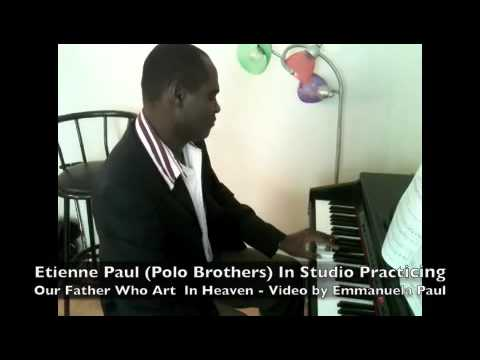 Etienne Paul - Our Father Who Hart In Heaven
