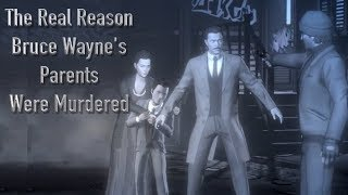 The Real Reason Bruce Wayne's Parents Were Murdered (Telltale Batman)