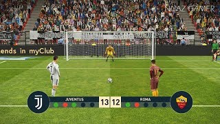 JUVENTUS FC vs AS ROMA | Penalty Shootout | PES 2019 Gameplay PC