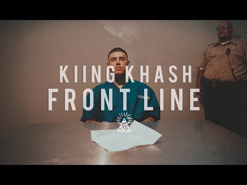 Kiing Khash - Front Line - Official Music Video