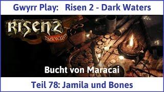 Risen 2 Teil 78: Jamila und Bones - Let's Play