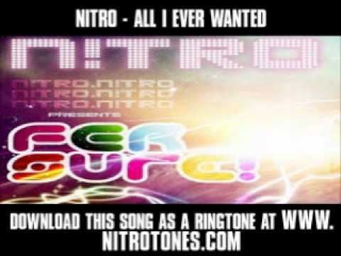 Nitro  All I Ever Wanted  New  + Lyrics + Download