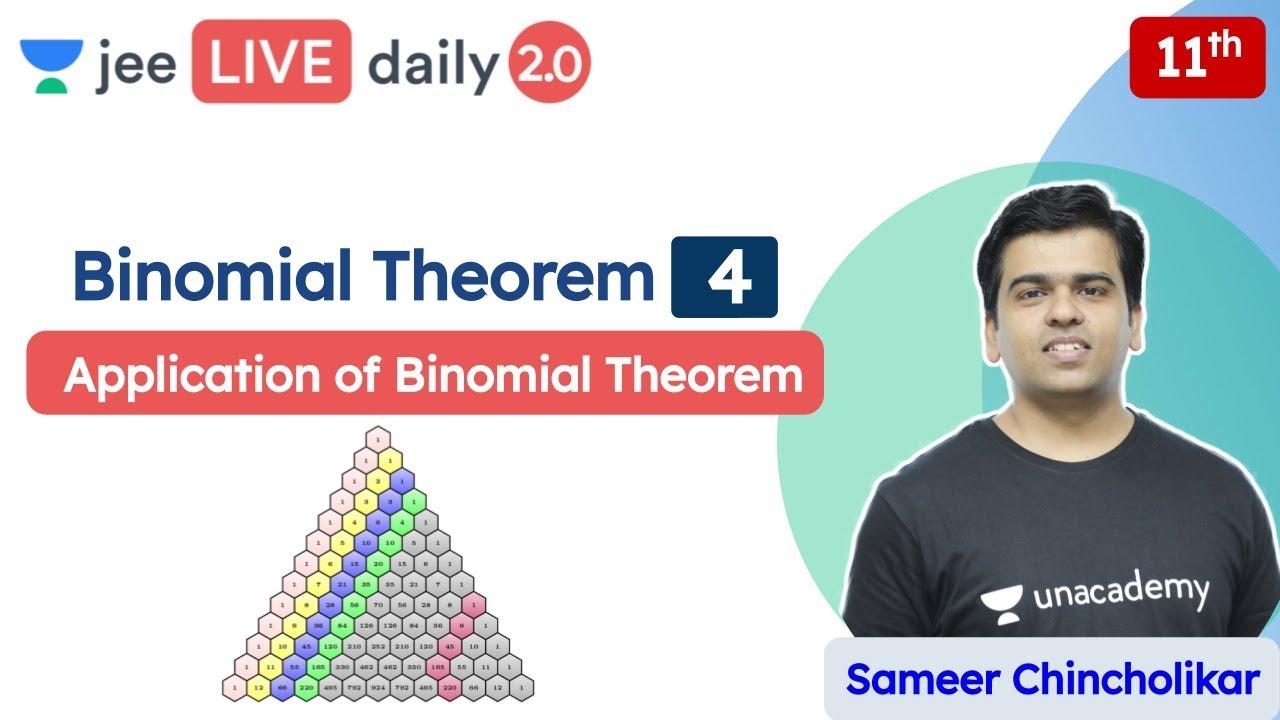 JEE: Binomial Theorem L4 | Applications | Unacademy JEE | JEE Maths | Sameer Chincholikar