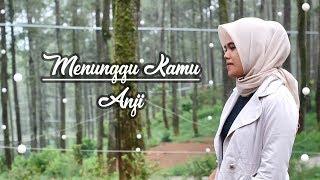 Download Lagu Menunggu Kamu - Anji (OST. Jelita Sejuba ) Cover by Indri Arianti Mp3
