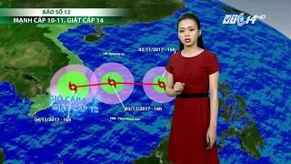 VTC14 | Thời tiết 6h 03/11/2017| Bão số 12 - Damrey đã hình thành và đang tiến gần đất liền