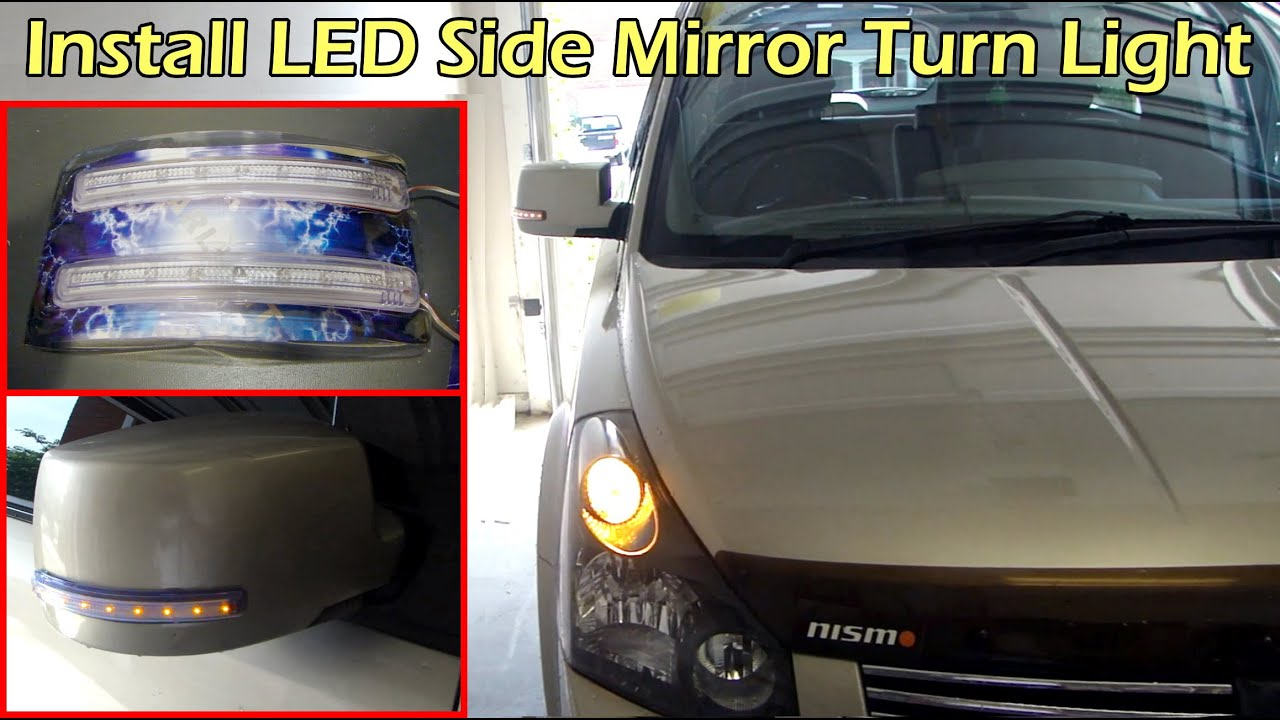 Led Side Mirror Turn Signal Indicator Install On Nissan