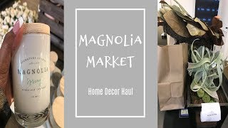 Magnolia Market Home Decor Haul