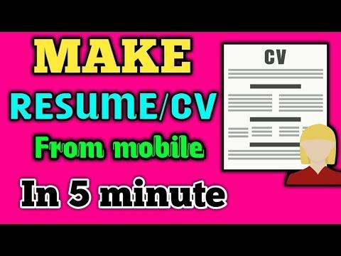 MAKE RESUME/CV FROM MOBILE IN 5 MINUTE
