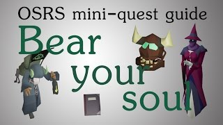 [OSRS] Bear your soul mini-quest guide