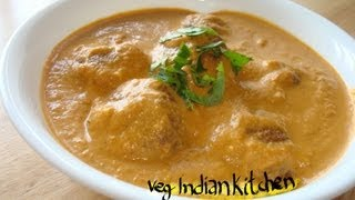 SHAHI MALAI KOFTA RECIPE - A Royal Recipe - How To Make Shahi Malai Kofta