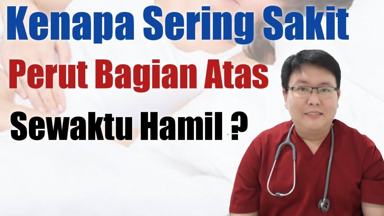 Sakit Perut Atas Sewaktu Hamil Tanyakan Dokter Youtube