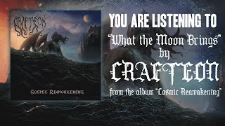 CRAFTEON - What the Moon Brings (Offficial Lyric Video)